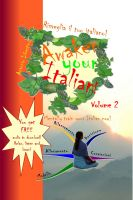 Cover for 'Risveglia il tuo Italiano! Awaken Your Italian! - Volume 2'