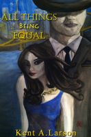 Cover for 'All Things Being Equal'