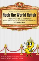 Cover for 'Rock the World Rehab: A 4-step'