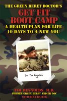 Cover for 'The Green Beret Doctor's Get Fit Book Camp: A Health Plan for Life'