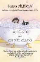 Cover for 'White Lies and Custard Creams - A Romantic Comedy'