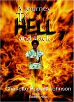 Cover for 'A Journey to Hell and Back'