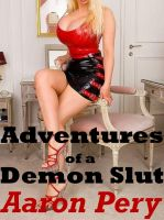 Cover for 'Adventures of a Demon Slut'
