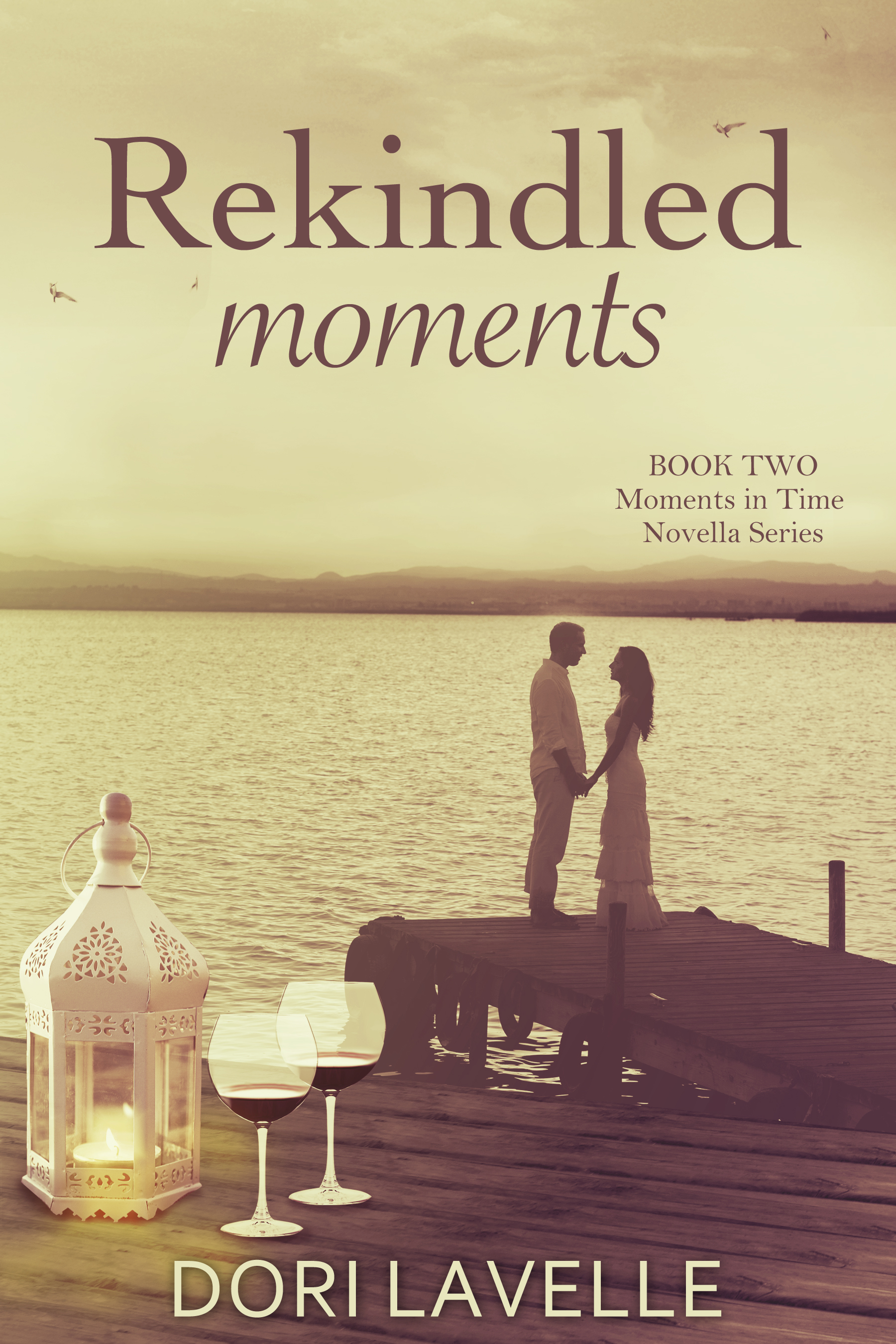 Dori Lavelle - Rekindled Moments (Moments in Time #2)
