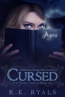 Cover for 'Cursed: The Thorne Trilogy Book I'