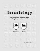 Cover for 'Israelology: The Birthright, House of Israel, Kingdom, ans Sons of God'