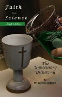 Cover for 'Faith vs. Science - The Unnecessary Dichotomy'