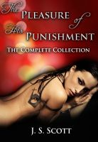 Cover for 'The Pleasure Of His Punishment: The Complete Collection'