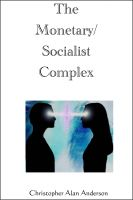 Cover for 'The Monetary/Socialist Complex'