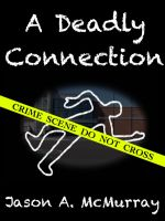 Cover for 'A Deadly Connection'