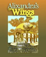 Cover for 'Alixandra's Wings'