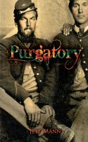 Cover for 'Purgatory: A Novel of the Civil War'