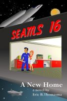 Cover for 'SEAMS16:A New Home'