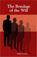 Cover for 'The Bondage of the Will'