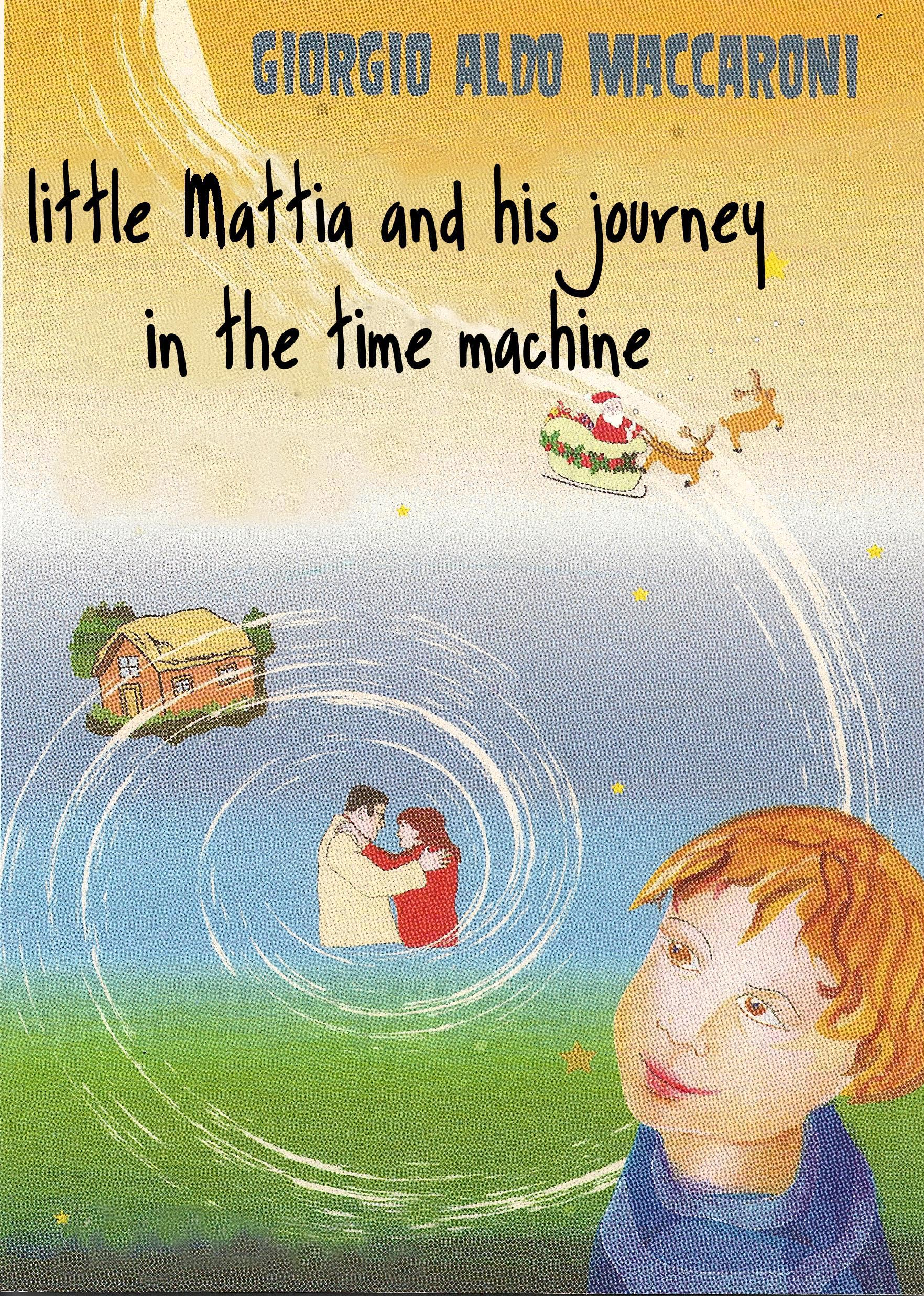 Little Mattia and his journey in the time machine
