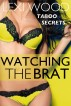 Watching the Brat by Lexi Wood