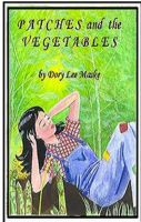 Cover for 'Patches and the Vegetables'