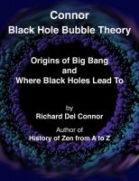 Cover for 'Connor Black Hole Bubble Theory - Origins of Big Bang and Where Black Holes Lead To'