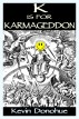 K is for Karmageddon by Kevin Donohue