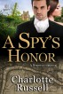 A Spy's Honor by Charlotte Russell