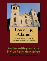 Cover for 'A Walking Tour of Adams, Massachusetts'