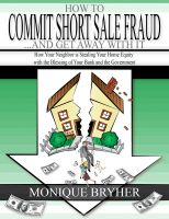 Cover for 'How to Commit Short Sale Fraud . . . and Get Away with It'
