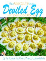 Cover for 'The Absolute Best Deviled Egg Recipes Cookbook'