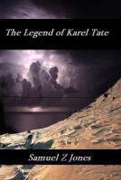 Cover for 'The Legend of Karel Tate'