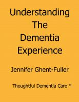 Cover for 'Understanding the Dementia Experience'