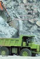 Cover for 'Bougainville's Panguna mine and the economics of environmentalism'
