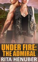 Cover for 'Under Fire: The Admiral'