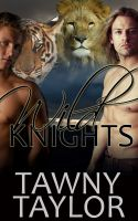 Cover for 'Wild Knights: an erotic menage shapeshifter novella'