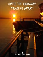 Cover for 'Until the Gangaway Tears Us Apart'