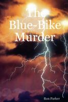 Cover for 'The Blue-Bike Murder'