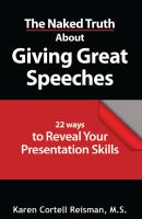 Cover for 'The Naked Truth About Giving Great Speeches'