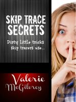 Cover for 'Skip Trace Secrets - Dirty Little Tricks Skip Tracers Use to Find People'