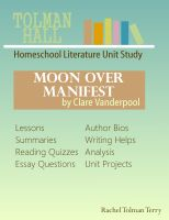 Cover for 'Moon Over Manifest by Clare Vanderpool: A Homeschool Literature Unit Study'
