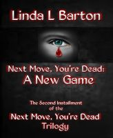 Cover for 'Next Move, You're Dead: A New Game'