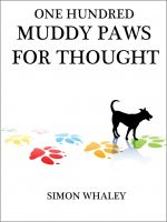 Cover for 'One Hundred Muddy Paws For Thought'