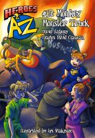 Cover for 'Heroes A2Z #13: Monkey Monster Truck'