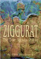 Cover for 'Ziggurat - the true agenda in Iraq'