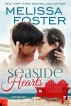 Seaside Hearts (Love in Bloom: Seaside Summers, Book 2) by Melissa Foster