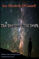 Cover for 'The Seasons May Drift'