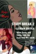 Study Break 2 – Lesbian Erotica, Book 2 in the Series 'Study Breaks: Love, Lust and Deception in Suburbia' by Paris Rivera
