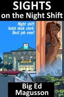 Cover for 'Sights on the Night Shift'