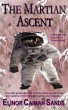 The Martian Ascent: A Short Story by Elinor Caiman Sands