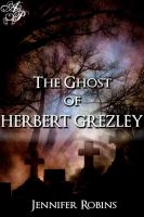 Cover for 'The Ghost of Herbert Grezley'