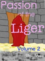 Cover for 'Passion of the Liger: Volume 2'