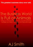 Cover for 'The Business World is Full of Animals'