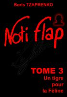 Cover for 'Noti Flap Tome 3'